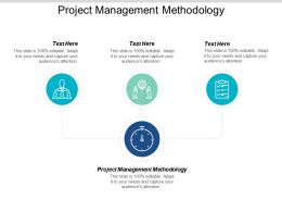 Project Management Methodology Ppt Powerpoint Presentation Layouts Layout Ideas Cpb