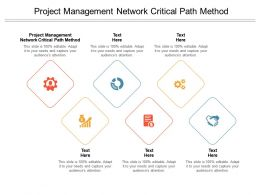 Project Management Network Critical Path Method Ppt Powerpoint Slides Guide Cpb