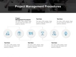 Project Management Procedures Ppt Powerpoint Presentation Infographic Template Infographic Template Cpb