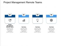 Project Management Remote Teams Ppt Powerpoint Presentation Portfolio Example Cpb