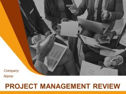 Project Management Review Powerpoint Presentation Slides