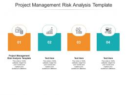 Project Management Risk Analysis Template Ppt Powerpoint Presentation Outline Background Cpb