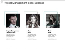 Project Management Skills Success Ppt Powerpoint Presentation File Designs Download Cpb