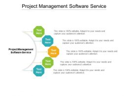 Project Management Software Service Ppt Powerpoint Presentation File Infographics Cpb
