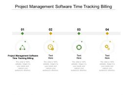 Project Management Software Time Tracking Billing Ppt Powerpoint Presentation Show Topics Cpb