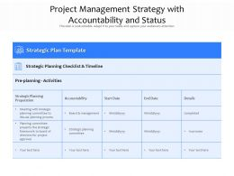 Project Management Strategy With Accountability And Status