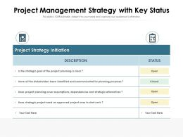 Project Management Strategy With Key Status