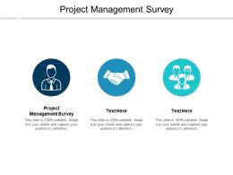 Project Management Survey Ppt Powerpoint Presentation Inspiration Graphics Cpb