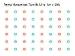 Project Management Team Building Icons Slide Ppt Elements