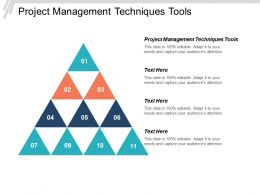 Project Management Techniques Tools Ppt Powerpoint Presentation Infographic Template Designs Download Cpb