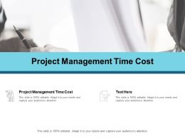 Project Management Time Cost Ppt Powerpoint Presentation Show Graphics Example Cpb