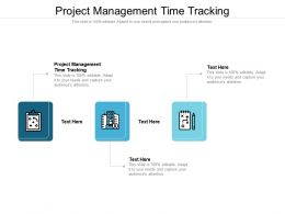 Project Management Time Tracking Ppt Powerpoint Presentation Inspiration Infographics Cpb