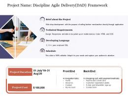Project Name Discipline Agile Delivery DAD Framework Agile Delivery Approach Ppt Template