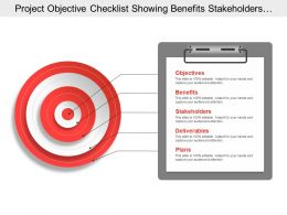 Project Objective Checklist Showing Benefits Stakeholders Deliverable
