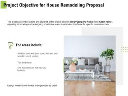 Project Objective For House Remodeling Proposal Ppt Powerpoint Presentation Inspiration
