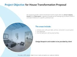 Project Objective For House Transformation Proposal Ppt Show Graphics Template