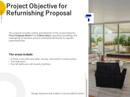 Project Objective For Refurnishing Proposal Ppt Powerpoint Presentation