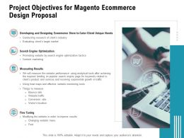 Project Objectives For Magento Ecommerce Design Proposal Ppt Powerpoint Presentation Sample