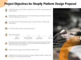 Project Objectives For Shopify Platform Design Proposal Ppt Powerpoint Presentation Inspiration Layout