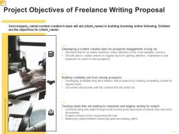 Project Objectives Of Freelance Writing Proposal Ppt Powerpoint Presentation Gallery Demonstration