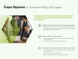 Project Objectives Of Freelancer Writing Job Proposal Ppt Powerpoint File Mockup