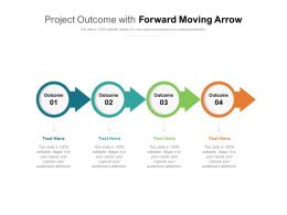 Project Outcome With Forward Moving Arrow