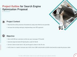 Project Outline For Search Engine Optimization Proposal Ppt Powerpoint Presentation Deck
