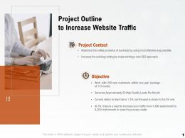 Project Outline To Increase Website Traffic Ppt Powerpoint Presentation Mockup