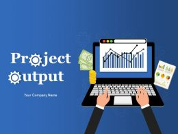 Project Output Powerpoint Presentation Slides