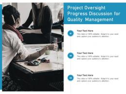 Project Oversight Progress Discussion For Quality Management
