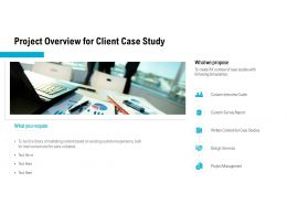Project Overview For Client Case Study Ppt Powerpoint Presentation Pictures