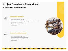 Project Overview Sitework And Concrete Foundation Ppt Demonstration