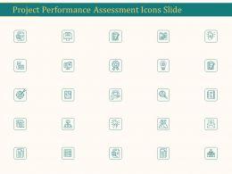 Project Performance Assessment Icons Slide Ppt Portfolio Slides