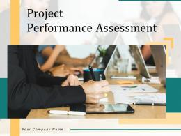 Project Performance Assessment Powerpoint Presentation Slides