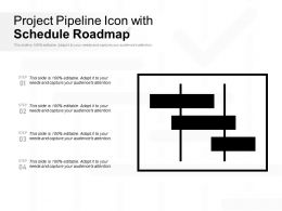 Project Pipeline Icon With Schedule Roadmap