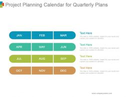 Project Planning Calendar For Quarterly Plans Ppt Images Gallery