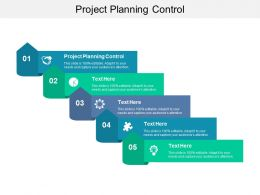 Project Planning Control Ppt Powerpoint Presentation Pictures Slideshow Cpb