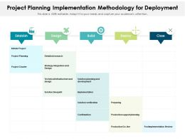 Project Planning Implementation Methodology For Deployment