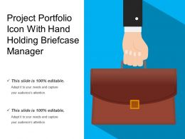 Project Portfolio Icon With Hand Holding Briefcase Manager