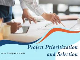 Project Prioritization And Selection Powerpoint Presentation Slides
