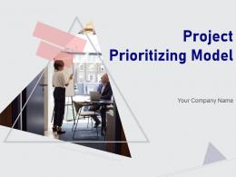 Project Prioritizing Model Powerpoint Presentation Slides
