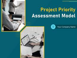 Project Priority Assessment Model Powerpoint Presentation Slides