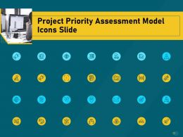 Project Priority Assessment Model Project Priority Assessment Model Icons Slide Ppt Powerpoint Tips