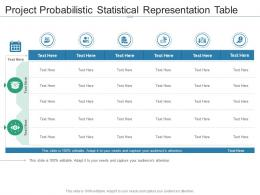 Project Probabilistic Statistical Representation Table Infographic Template