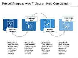Project Progress With Project On Hold Completed And Not Started
