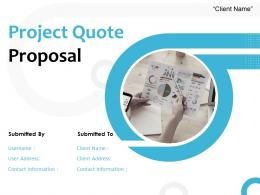 Project Quote Proposal Powerpoint Presentation Slides