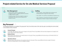 Project Related Service For On Site Medical Services Proposal Ppt Outline