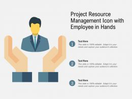 Project Resource Management Icon With Employee In Hands