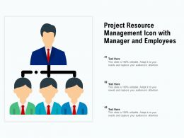 Project Resource Management Icon With Manager And Employees