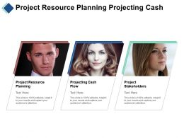 Project Resource Planning Projecting Cash Flow Project Stakeholders Cpb